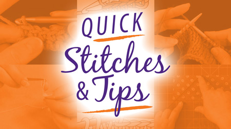 Annies Quick-Stitches-Tips
