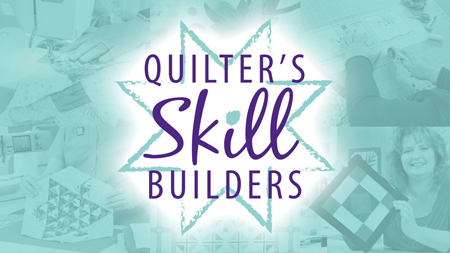 Annies Quilters-Skill-Builders