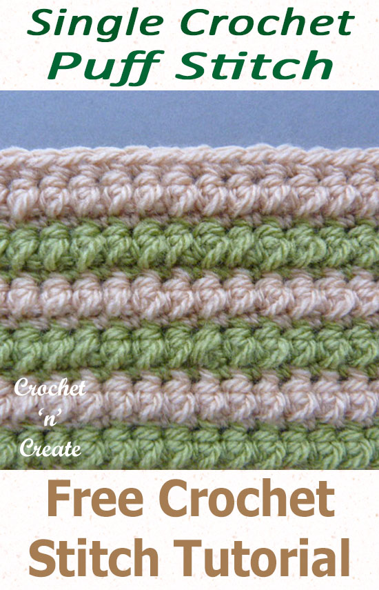 Free crochet stitch tutorial-single crochet puff stitch