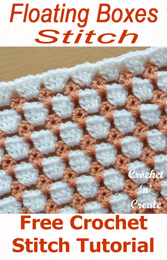 Floating boxes crochet stitch-free crochet stitch tutorial