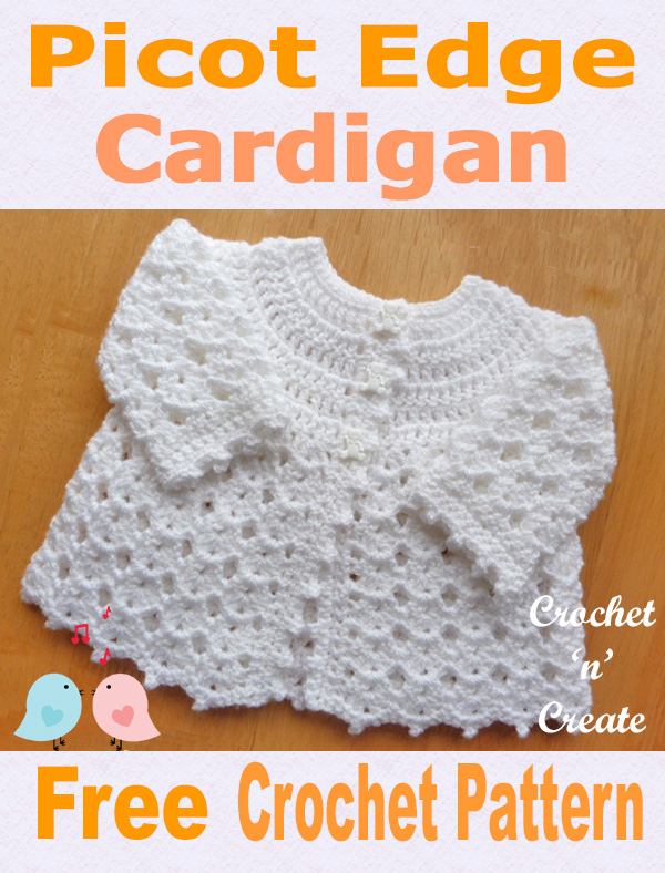Free baby crochet pattern-picot edge cardigan UK