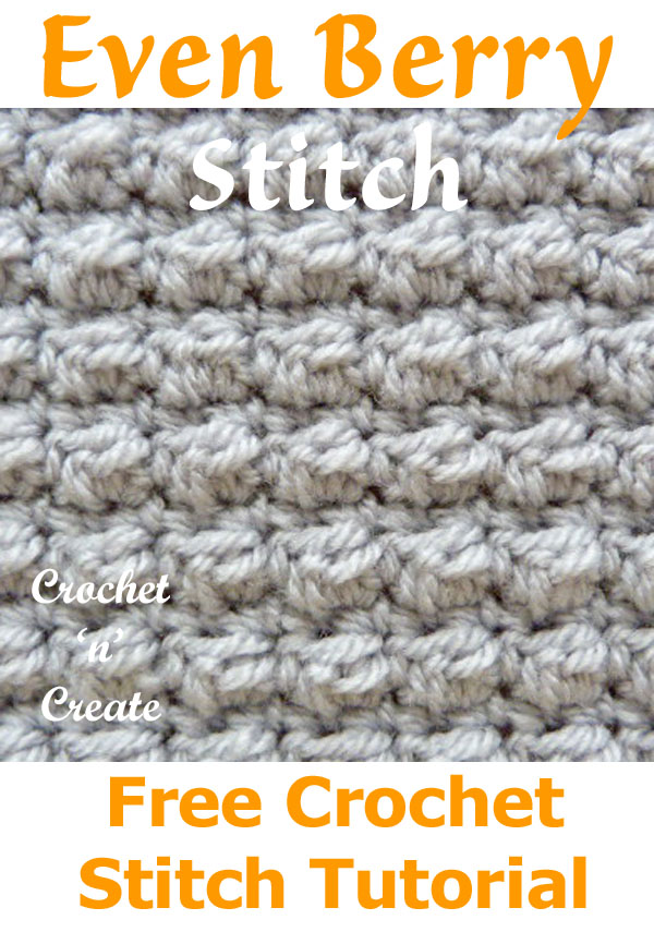 Free crochet stitch tutorial even berry stitch