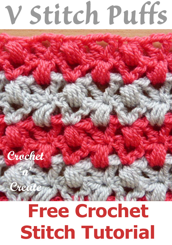 Free crochet stitch tutorial v stitch puffs
