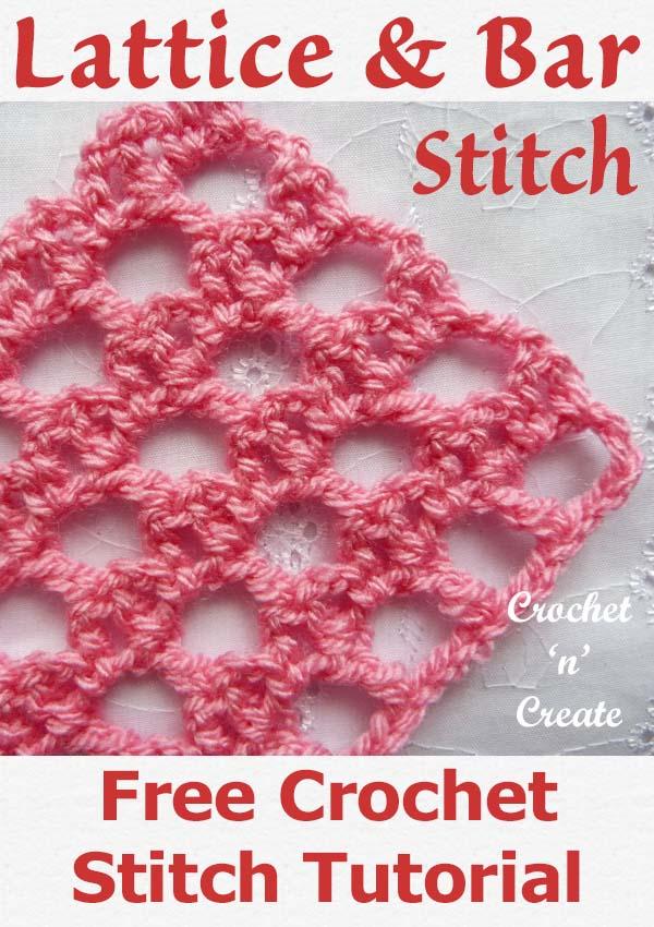 Free crochet tutorial lattice-bar stitch