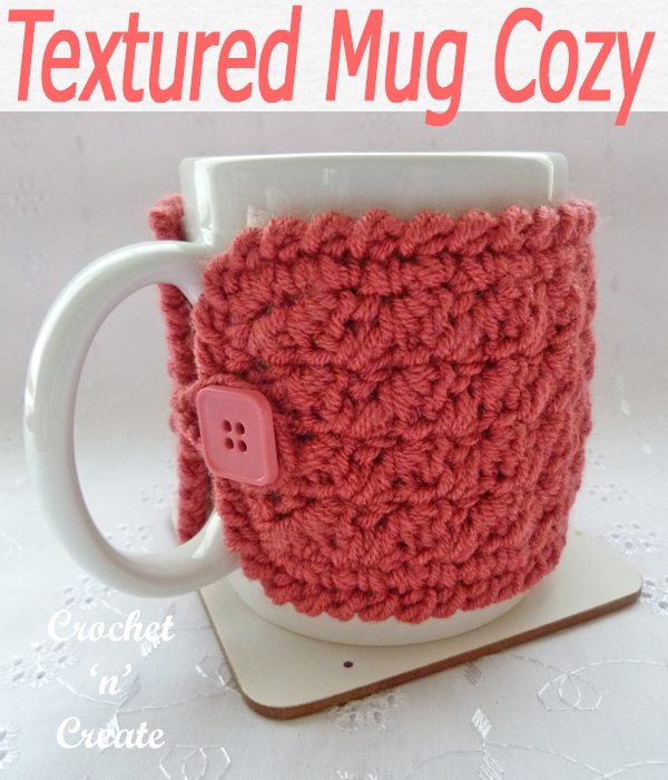 Textured stitch mug cozie, a free crochet pattern, crochets up really quickly and is great to sell at craft fayres etc. CLICK and scroll down the page for the pattern. | #crochetforthehome #crochetmugwarmer #crochetmugcozy #crochetncreate #crochet #crochetpattern #freecrochetpattern #easypattern #freepattern #forbeginners #diy #crafts #crochetaddict #followforcrochet