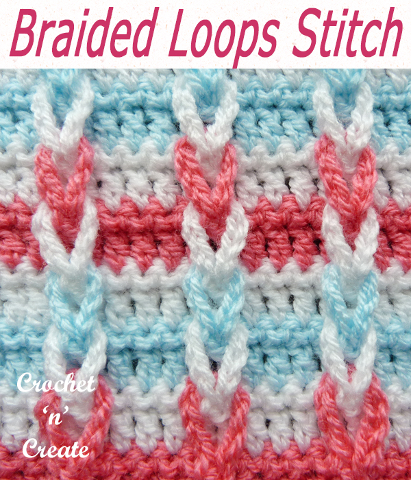 braided loops crochet stitch