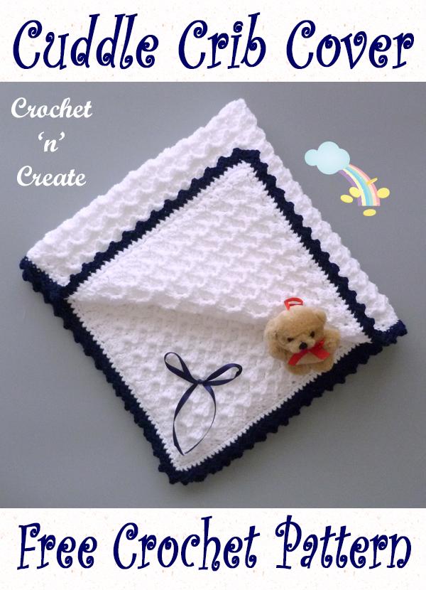 crochet cuddle crib cover